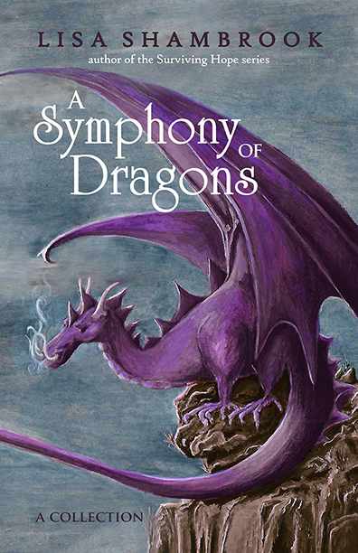A Symphony of Dragons by Lisa Shambrook
